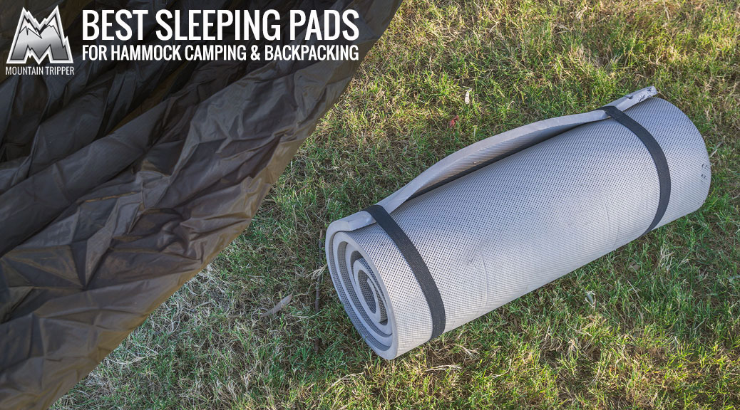 Best Sleeping Pads for Hammock Camping & Backpacking – 2017 Buyer's Guide