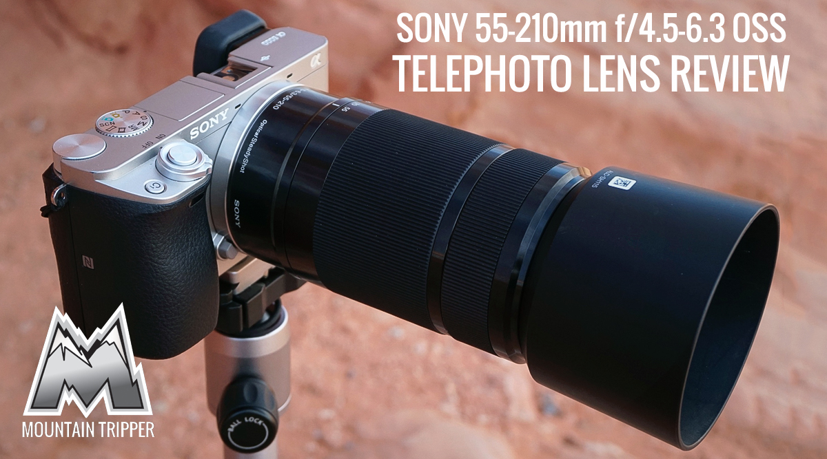 Sony 55-210mm f/4.5-6.3 OSS Telephoto Lens Review