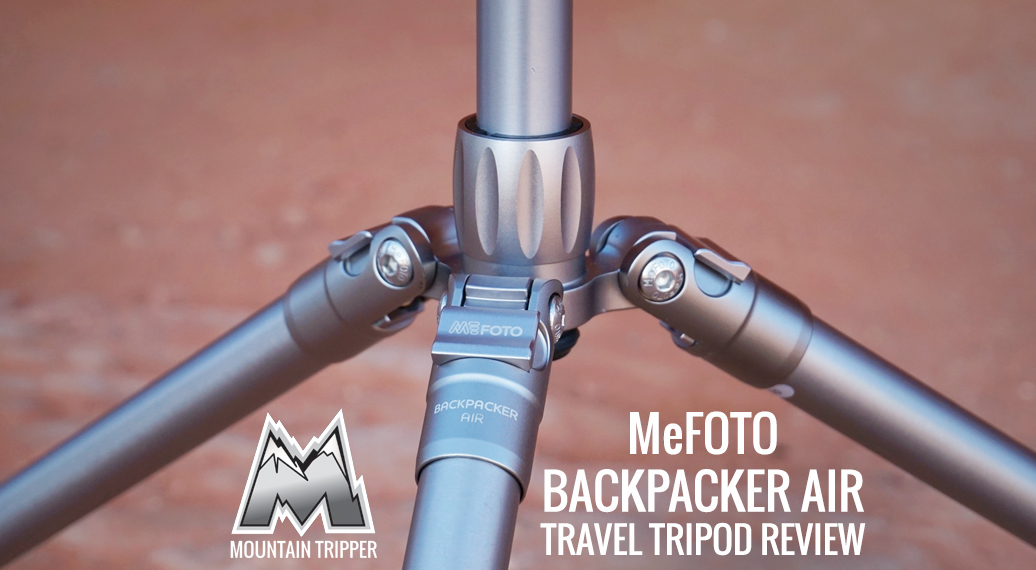 MeFoto Backpacker Air Tripod Review – A Landscape Photographer's Take